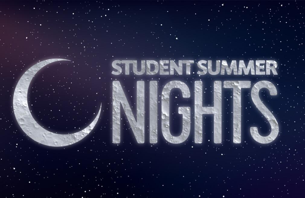 Student Summer Nights (Sugarloaf Campus)