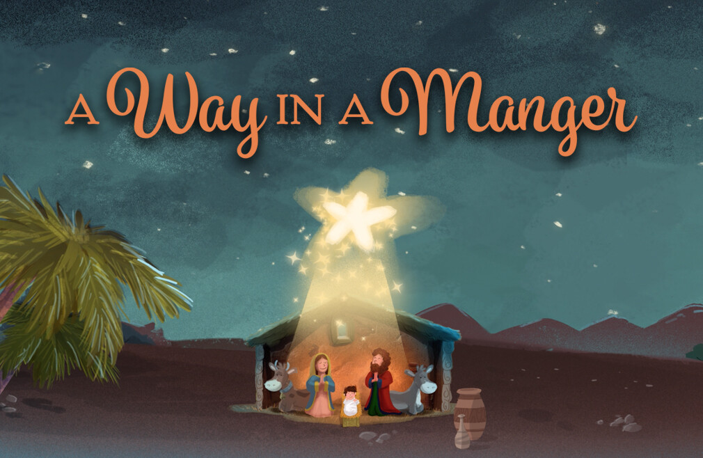 A Way in a Manger Teaching Series