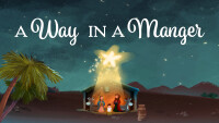 A Way In a Manger