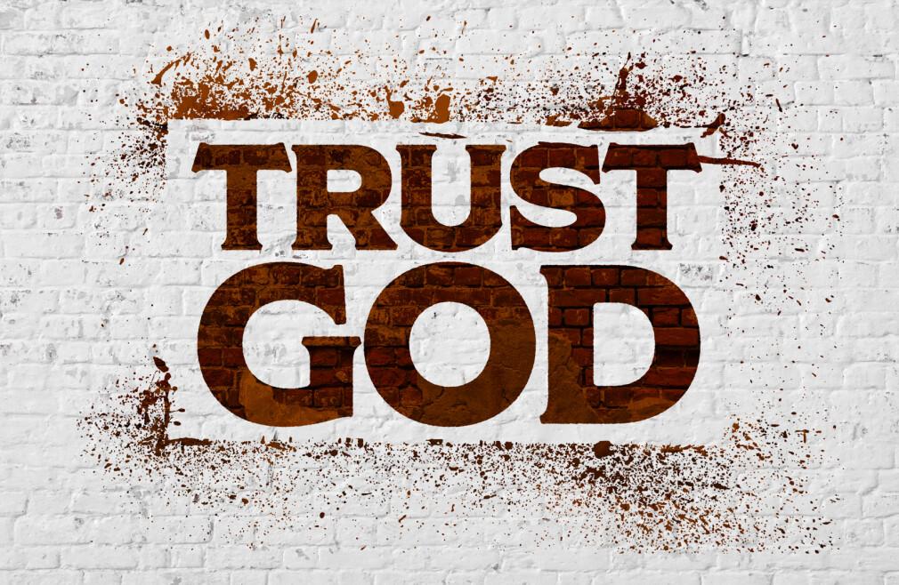 Trust God Teaching Series