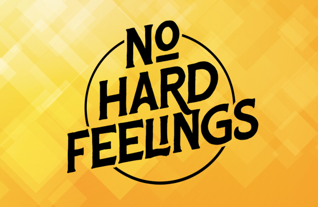 No Hard Feelings Teaching Series
