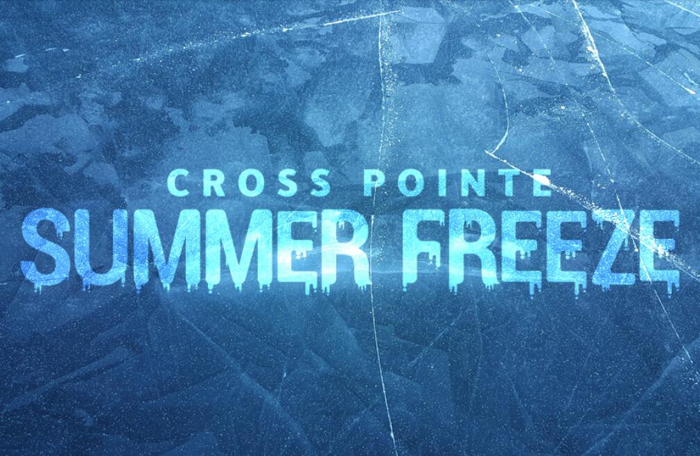 Cross Pointe Summer Freeze